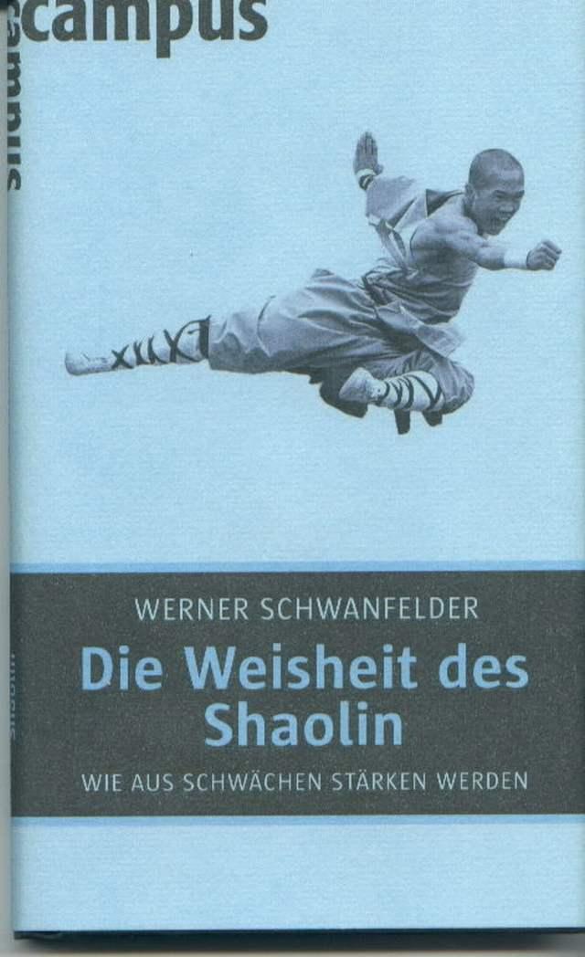 Die Weisheit des Shaolin 2009